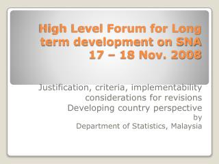 High Level Forum for Long term development on SNA 17 – 18 Nov. 2008