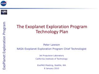 Peter Lawson NASA Exoplanet Exploration Program Chief Technologist Jet Propulsion Laboratory