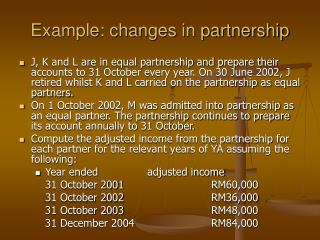 Example: changes in partnership