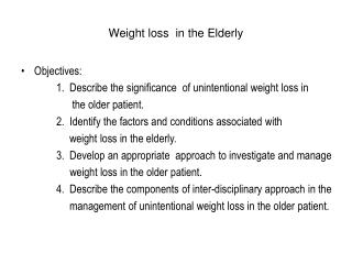 Weight loss  in the Elderly