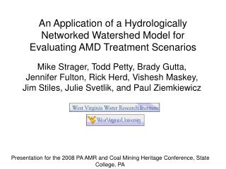 Presentation for the 2008 PA AMR and Coal Mining Heritage Conference, State College, PA