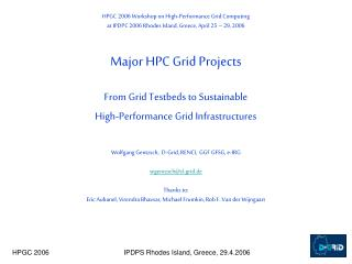 HPGC 2006 Workshop on High-Performance Grid Computing