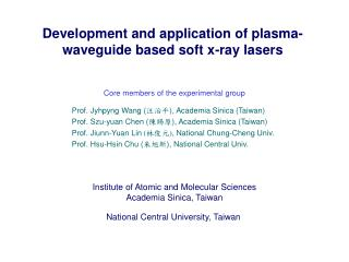 Development and application of plasma-waveguide based soft x-ray lasers
