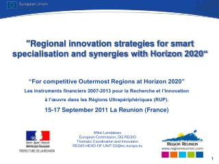 """Regional innovation strategies for smart specialisation and synergies with Horizon 2020"""