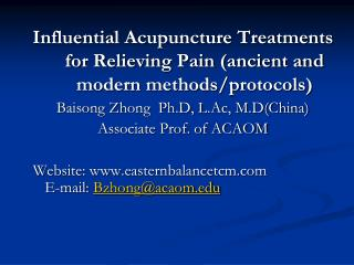 Influential Acupuncture Treatments for Relieving Pain (ancient and modern methods/protocols)