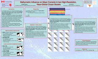 Bathymetric Influence on Mean Currents in two High-Resolution,