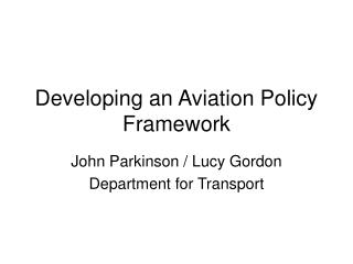 Developing an Aviation Policy Framework
