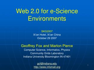 Web 2.0 for e-Science Environments