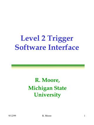 Level 2 Trigger Software Interface