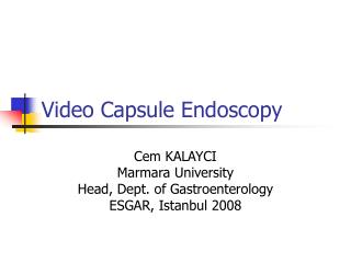 Video Capsule Endoscopy
