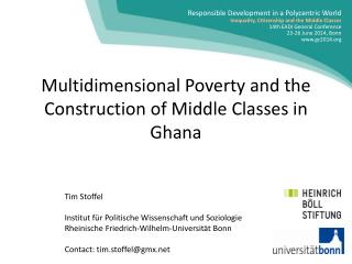 Multidimensional  Poverty and the Construction of Middle Classes  in Ghana