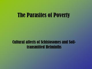 The Parasites of Poverty