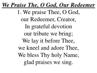 We Praise The, O God, Our