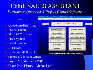 Cahill SALES ASSISTANT Distributors Quotation & Project Control Software
