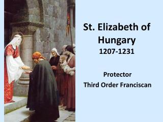 St. Elizabeth of Hungary 1207-1231