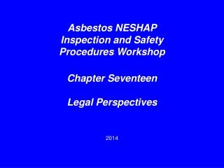 Asbestos NESHAP Inspection and Safety Procedures Workshop