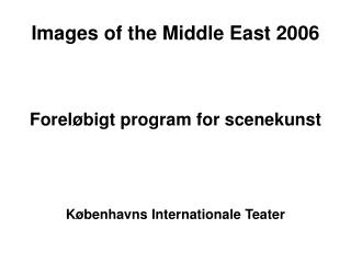 Images of the Middle East 2006