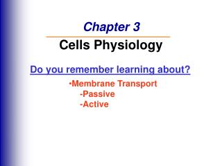 Chapter 3 Cells Physiology