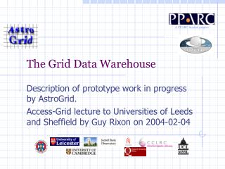 The Grid Data Warehouse