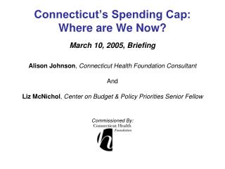 Connecticut's Spending Cap:  Where are We Now?