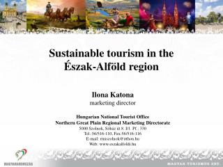 Sustainable tourism in the  Észak-Alföld region