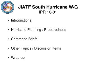 JIATF South Hurricane W/G IPR 10-01