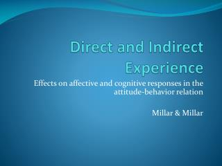Direct and Indirect Experience