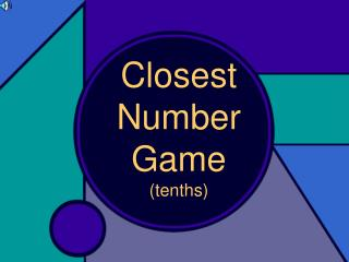 Closest Number Game (tenths)