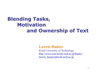 Blending Tasks,  	Motivation 		and Ownership of Text