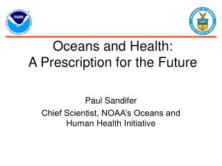 Oceans and Health:  A Prescription for the Future