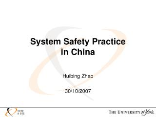 System Safety Practice  in China