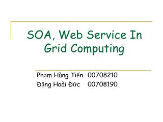 SOA, Web Service In Grid Computing