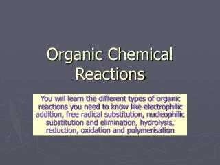 Organic Chemical Reactions