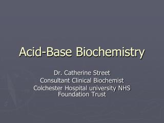 Acid-Base Biochemistry