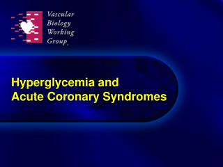 Hyperglycemia and Acute Coronary Syndromes