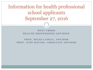 Information for health professional school applicants September 27, 2016