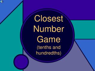 Closest Number Game (tenths and hundredths)