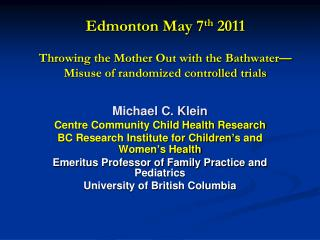 Michael C. Klein  Centre Community Child Health Research