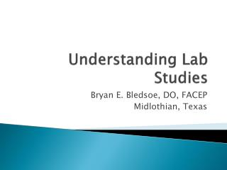 Understanding Lab Studies
