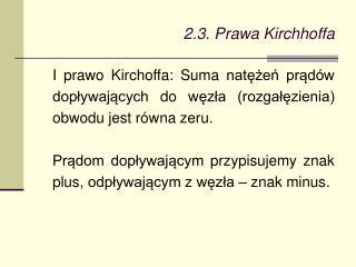 2.3. Prawa Kirchhoffa