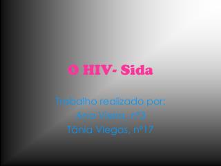 O HIV- Sida