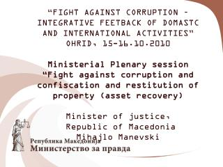 I. COMBATING CORRUPTION IN SOUT-EAST EUROPE
