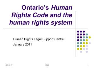 Ontario's  Human Rights Code and the human rights system