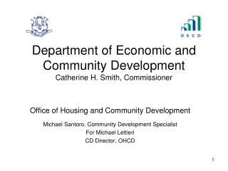 Department of Economic and Community Development Catherine H. Smith, Commissioner