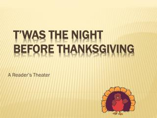 T'was  the Night Before Thanksgiving