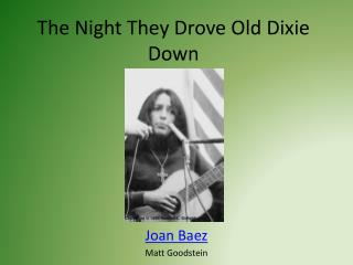 The Night They Drove Old Dixie Down