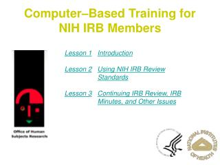 Computer–Based Training for NIH IRB Members