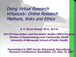 Doing Virtual Research Virtuously: Online Research Methods, Risks and Ethics