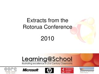 Extracts from the Rotorua Conference 2010
