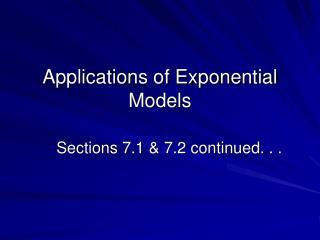 Applications of Exponential Models